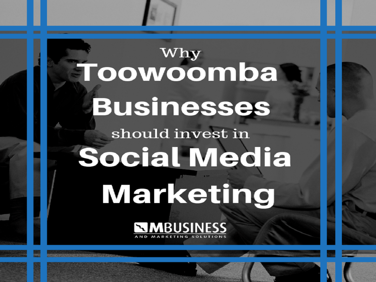 Toowoomba Businesses Should Invest in Social Media Marketing