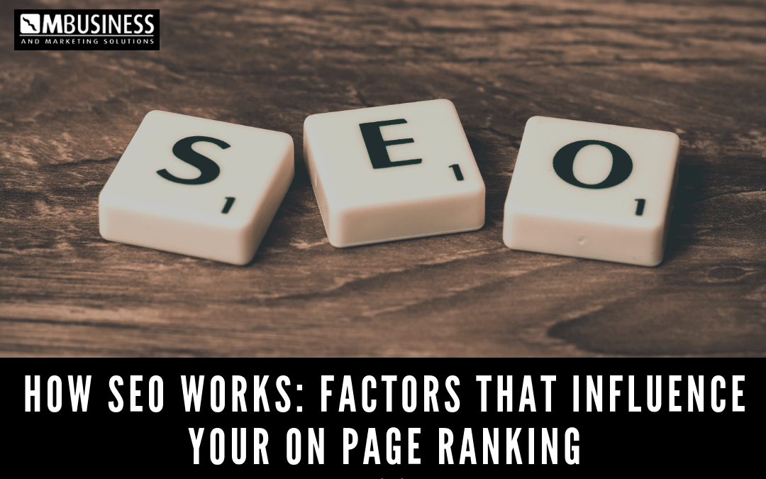 How SEO Works | Factors that influence your on page ranking