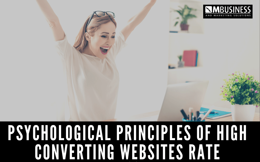 Psychological Principles of High Converting Websites