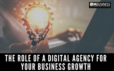 The Role of a Digital Agency for Your Business Growth
