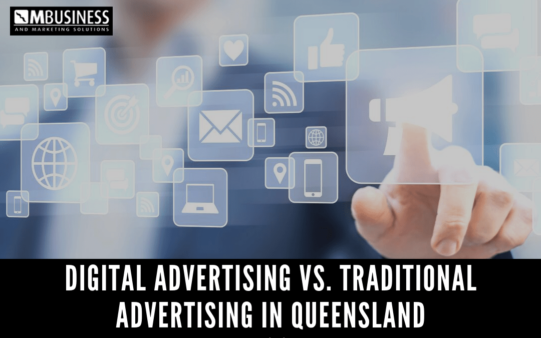 Digital Advertising vs. Traditional Advertising in QLD | The Comparison