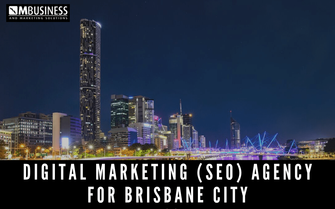 digital marketing and SEO agency for brisbane city
