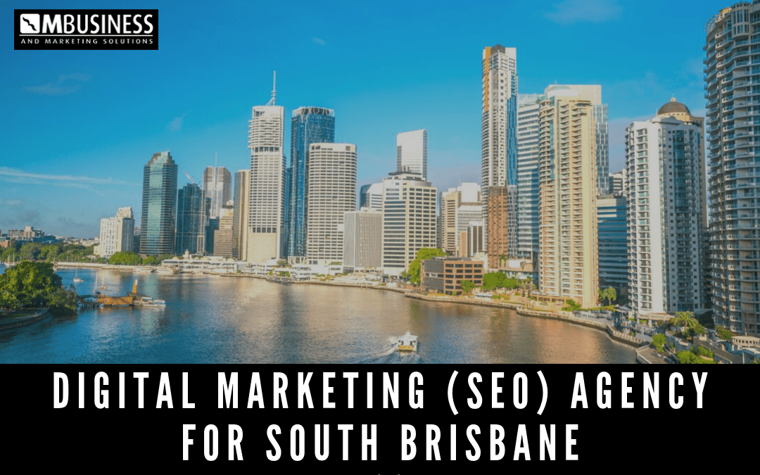 digital marketing and SEO agency for south brisbane