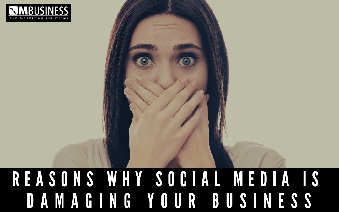 Reasons Why Social Media Is Damaging Your Business