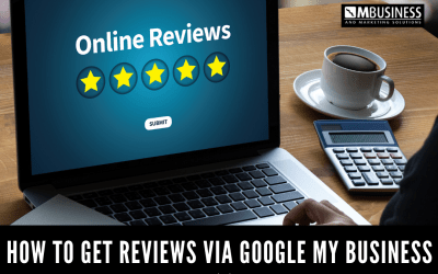 How to Get Reviews via Google My Business