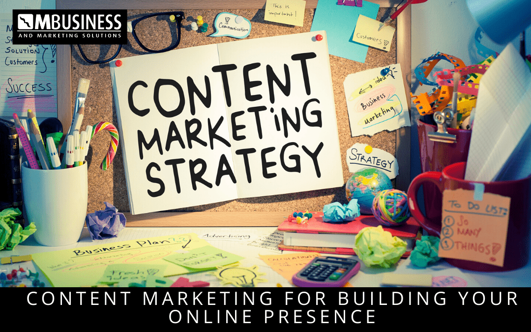 Content Marketing for building your online presence