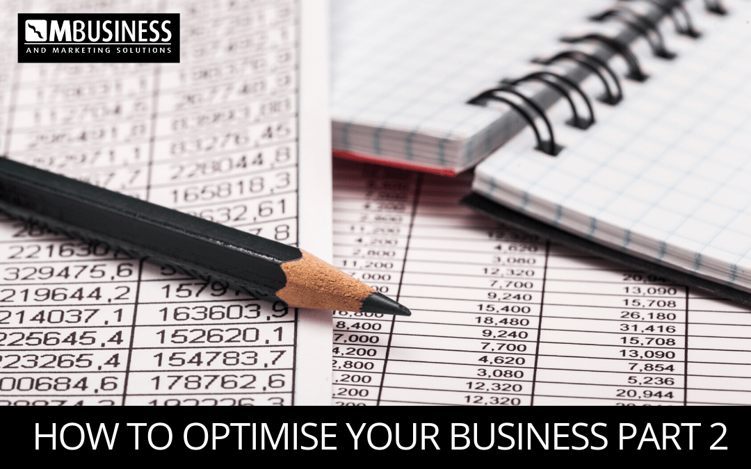 How to Optimise Your Business Part Two
