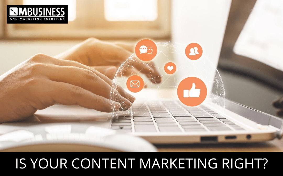 Is Your Content Marketing Right?